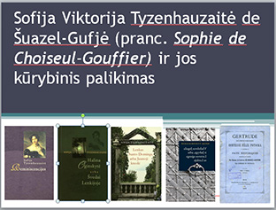 """Prezentacija """"Sofija Viktorija Tyzenhauzaitė ir jos kūrybinis palikimas"""""""
