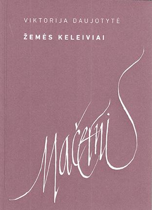 Viktorijos Daujotytės knyga, skirta 100-osioms Vytauto Mačernio metinėms