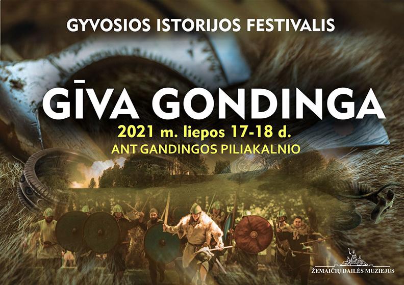 Gyvosios istorijos, rekonstrukcijos ir amatų festivalis 2021 m. liepos 17 d.pradedamas žygiu per Varkalių-Gondingos piliakalnius.